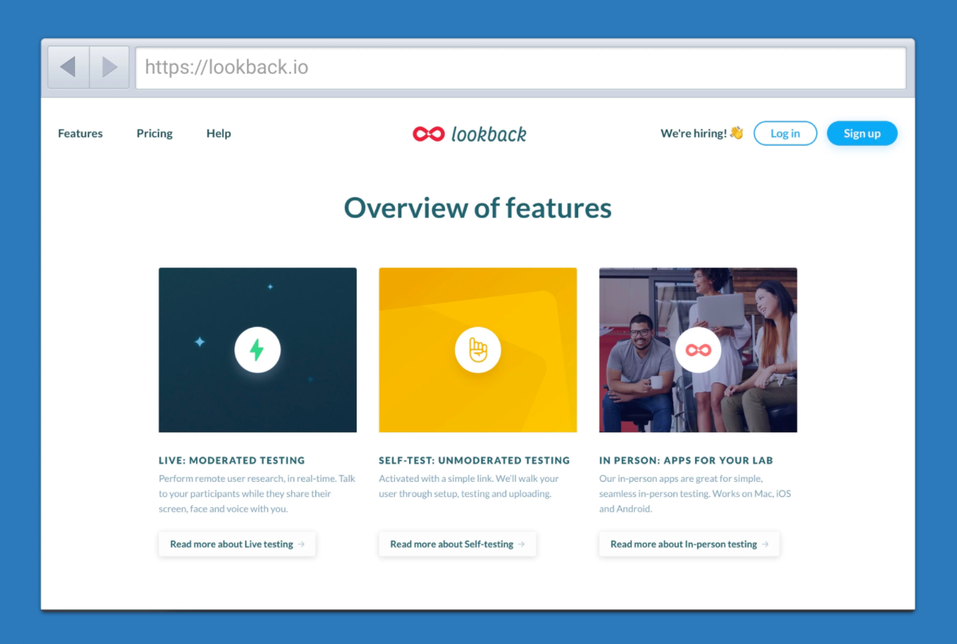 Apps like Lookback make it easy to integrate usability testing into any workflow.