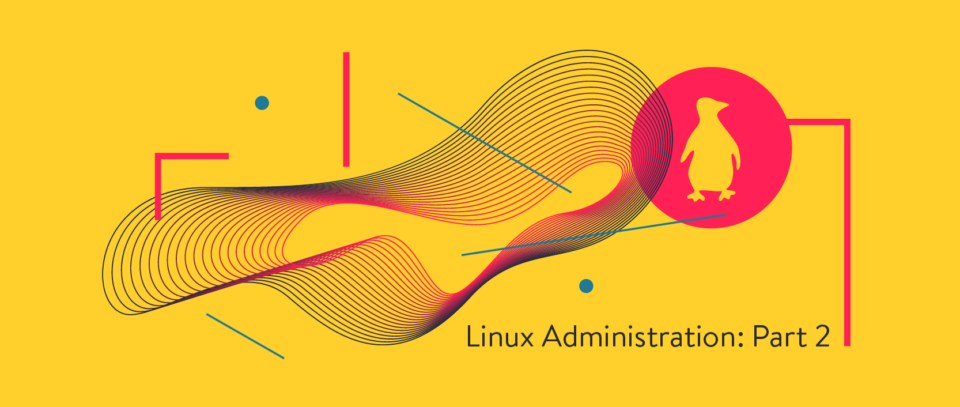 Linux Admin Part 2